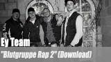 "Ey Team: ""Blutgruppe Rap 2"" (Download)"