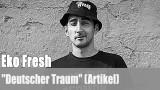 """Eko Fresh: """"Deutscher Traum"""" (Artikel)"""