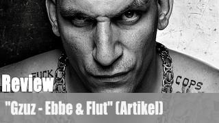 """Review: """"Gzuz – Ebbe & Flut"""" (Artikel)"""