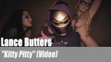 """Lance Butters: """"Kitty Pitty"""" (Video)"""