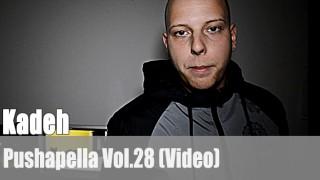 Pushapella Vol. 28: mit Kadeh (Video)