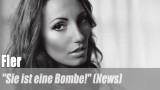 """Fler: """"Sie ist eine Bombe!"""" (News)"""