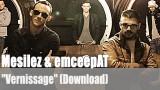 """Mesilez & emceepAT: """"Vernissage"""" (Download)"""